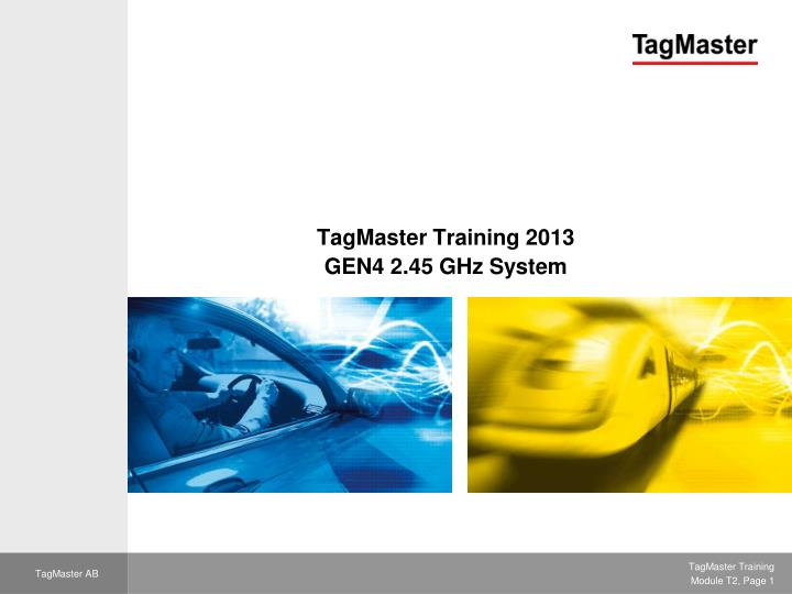TagMaster Training 2013