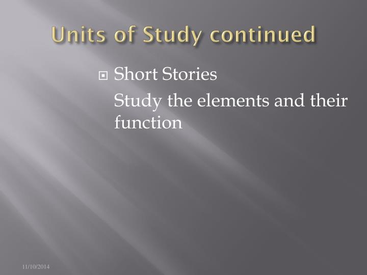 Units of Study continued