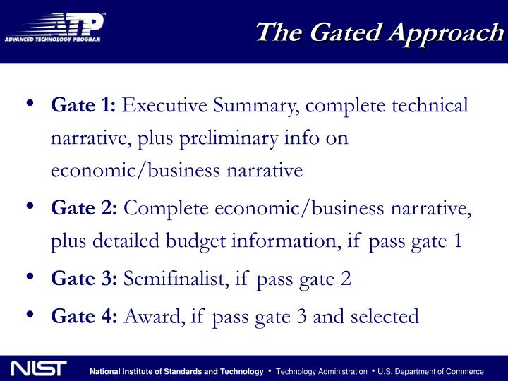 The Gated Approach