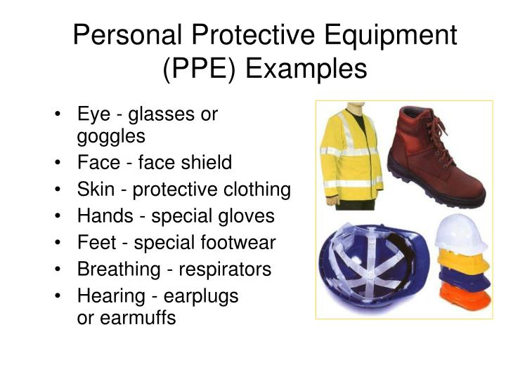 Personal Protective Equipment (PPE) Examples