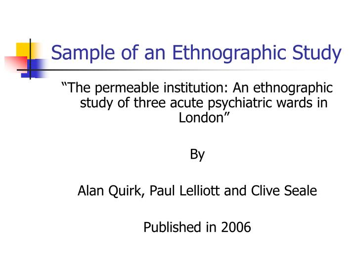 Sample of an Ethnographic Study