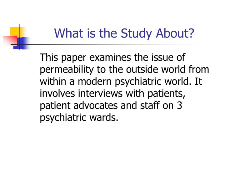 What is the Study About?