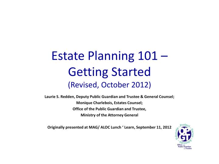 Estate planning 101 getting started revised october 2012