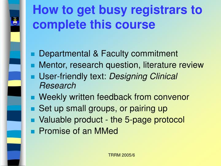 How to get busy registrars to complete this course