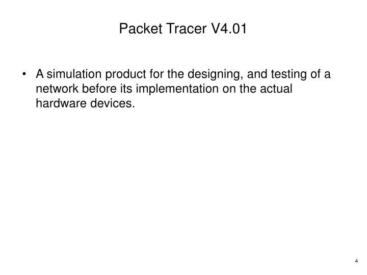 Packet Tracer V4.01
