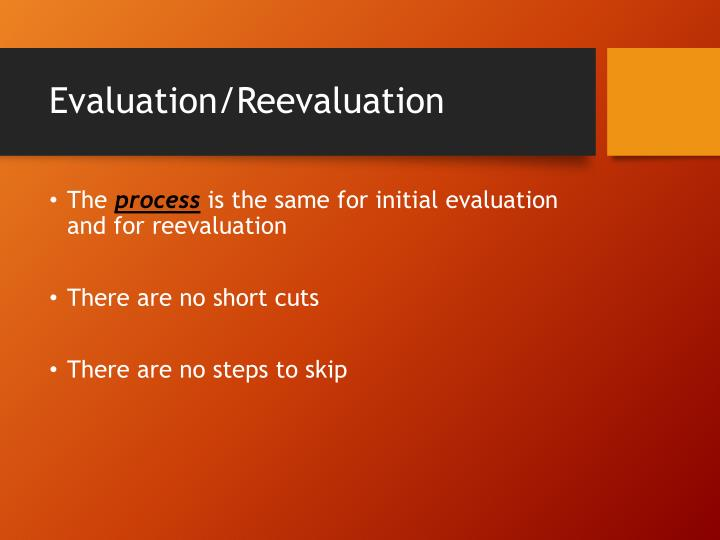 Evaluation/Reevaluation