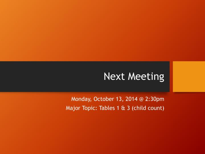 Next Meeting