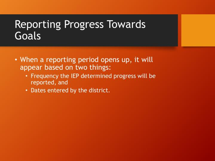 Reporting Progress Towards