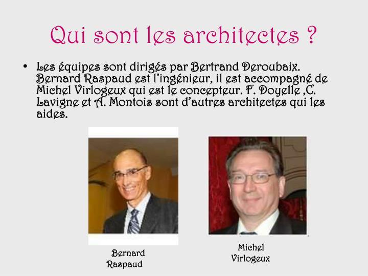 Qui sont les architectes ?
