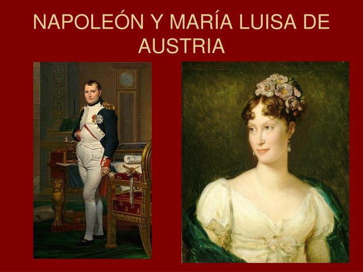 NAPOLEÓN Y MARÍA LUISA DE AUSTRIA