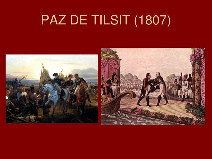 PAZ DE TILSIT (1807)