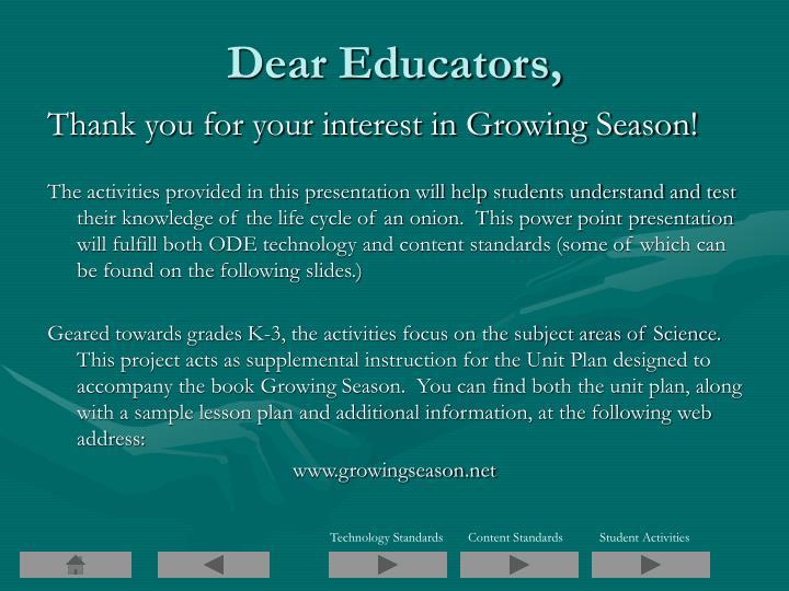 Dear Educators,
