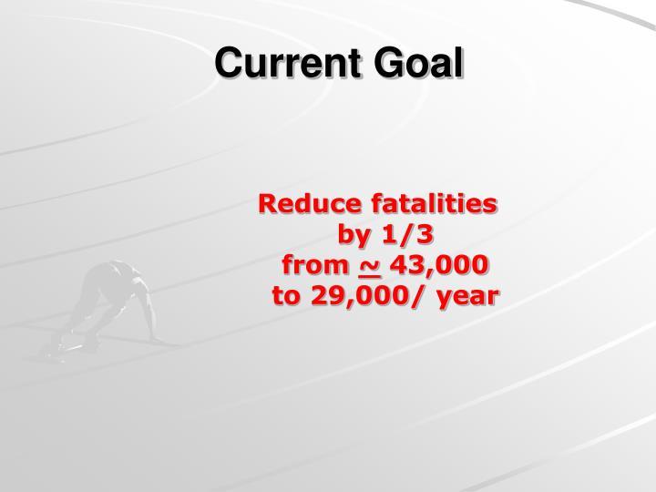 Current Goal