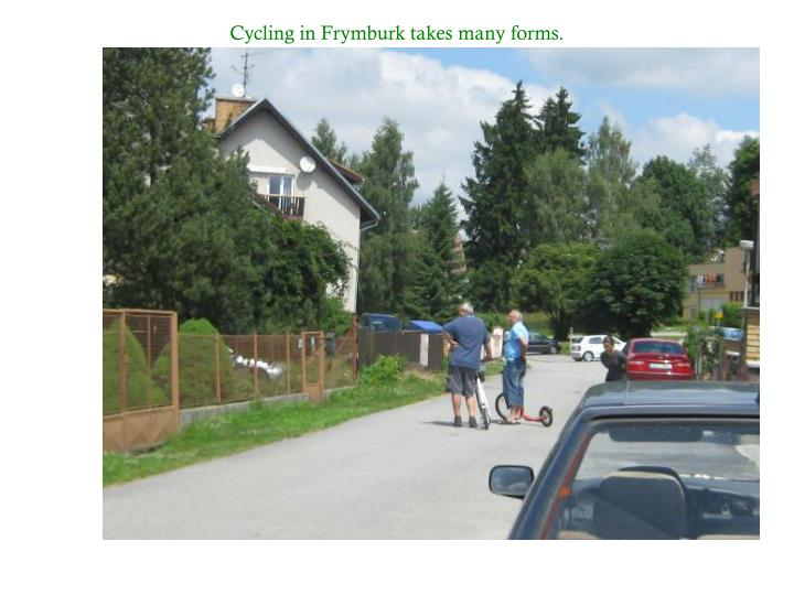 Cycling in Frymburk takes many forms.