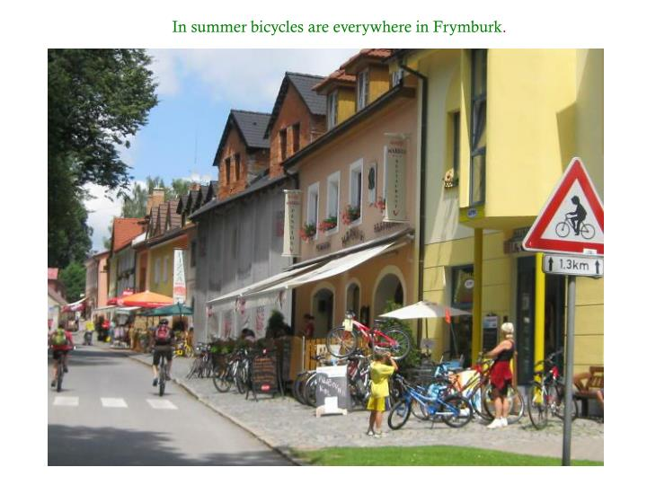 In summer bicycles are everywhere in Frymburk