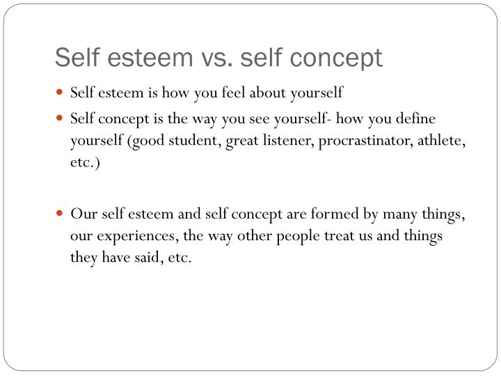 Self esteem vs self concept