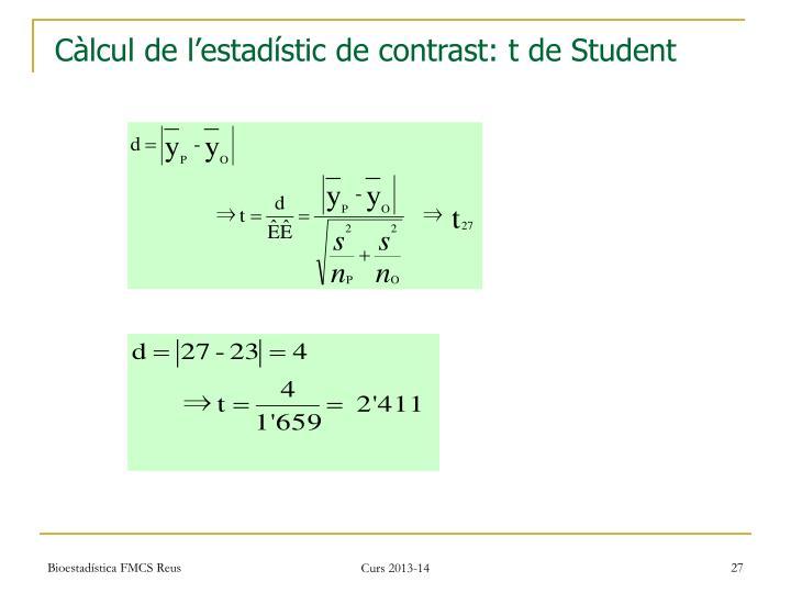 Càlcul de l'estadístic de contrast: t de Student