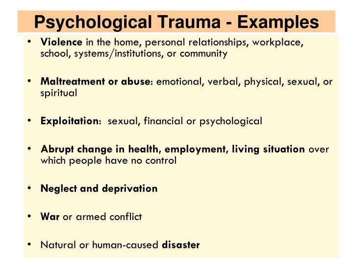 Psychological Trauma - Examples