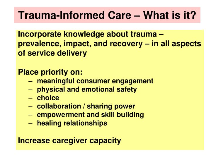 Trauma-Informed Care – What is it?