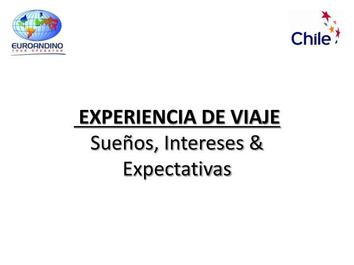 EXPERIENCIA DE VIAJE