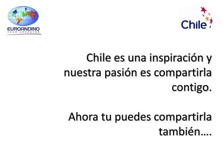 Chile es una inspiración y