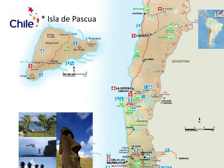 * Isla de Pascua