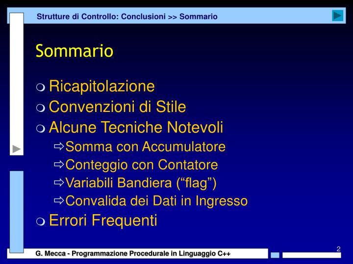 Strutture di Controllo: Conclusioni >> Sommario