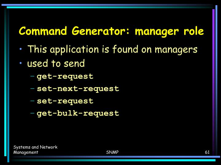 Command Generator: manager role