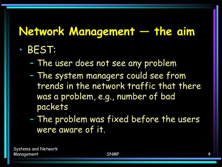 Network Management — the aim