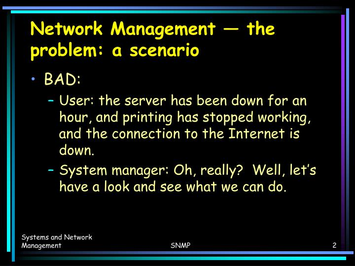 Network management the problem a scenario