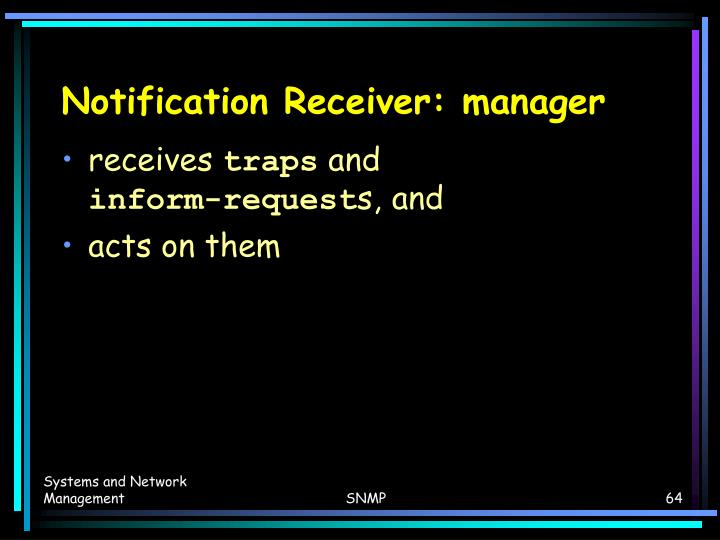 Notification Receiver: manager