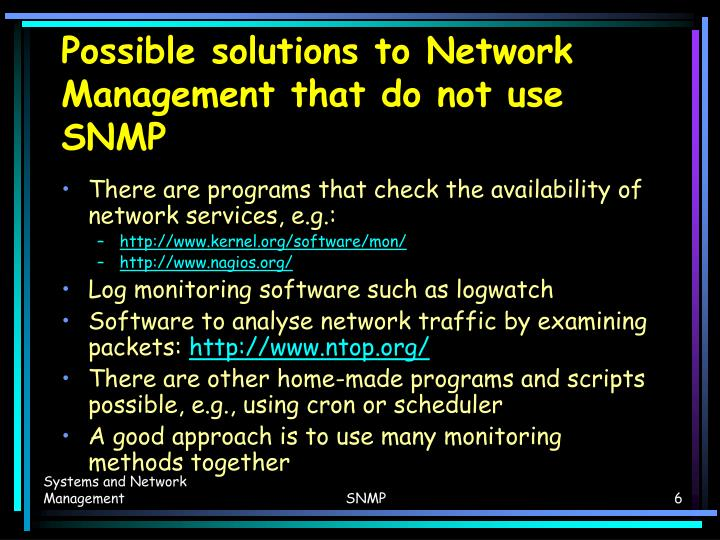 Possible solutions to Network Management that do not use SNMP
