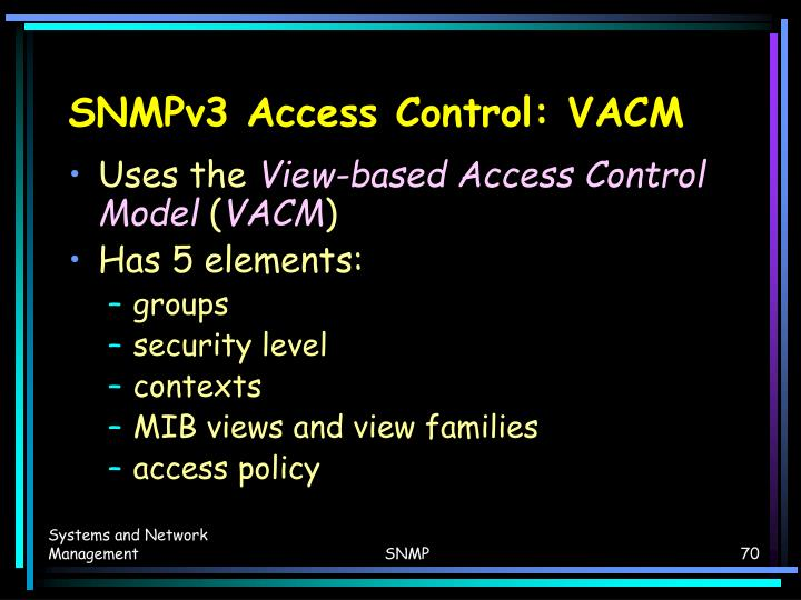 SNMPv3 Access Control: VACM