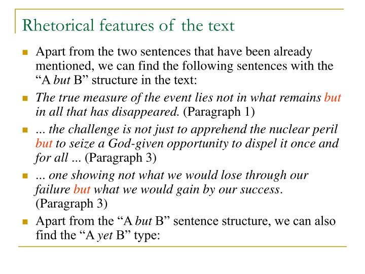 Rhetorical features of the text