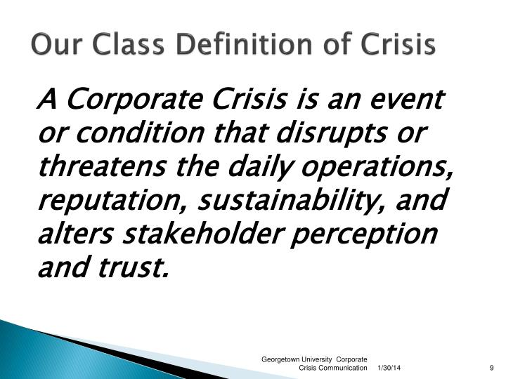 Our Class Definition of Crisis