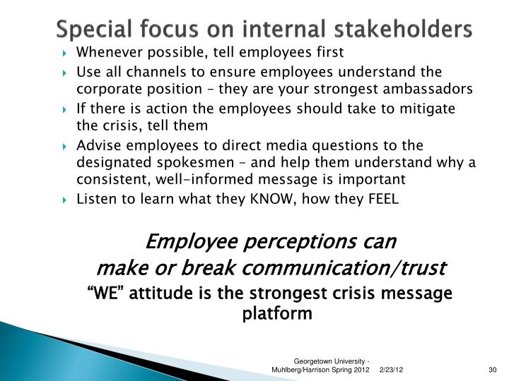 Special focus on internal stakeholders