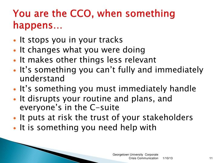 You are the CCO, when something happens…