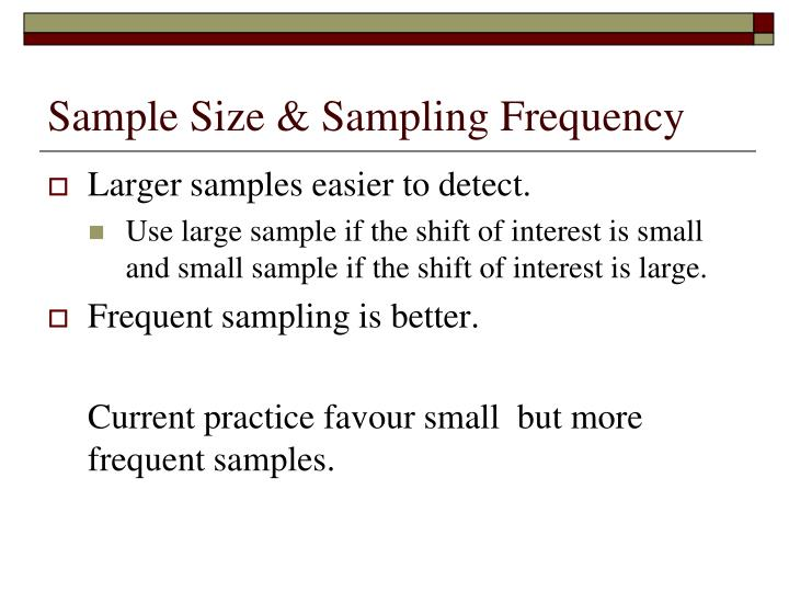 Sample Size & Sampling Frequency