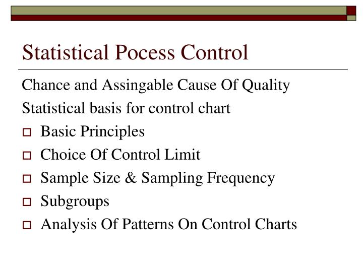 Statistical Pocess Control