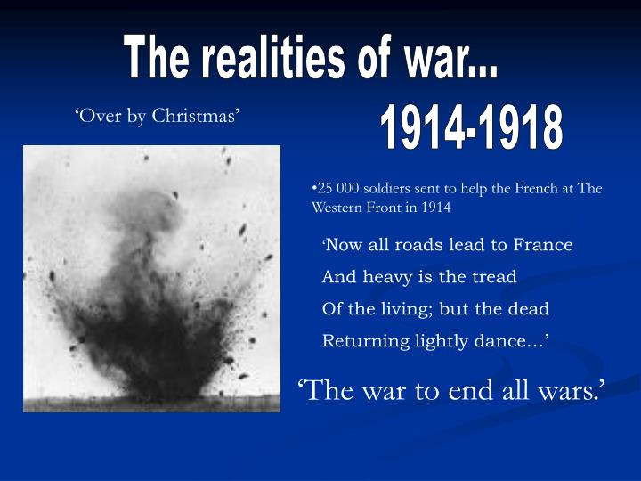 The realities of war...