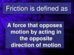 friction is defined as