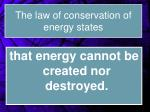 the law of conservation of energy states
