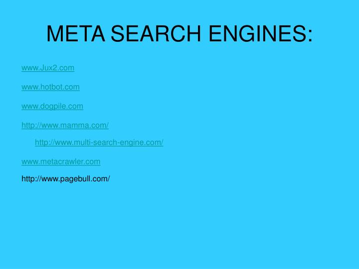 META SEARCH ENGINES: