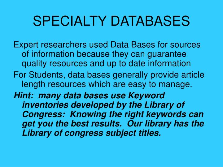 SPECIALTY DATABASES