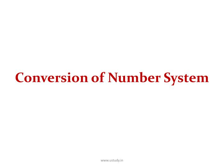 Conversion of number system