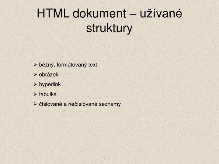HTML dokument – užívané struktury