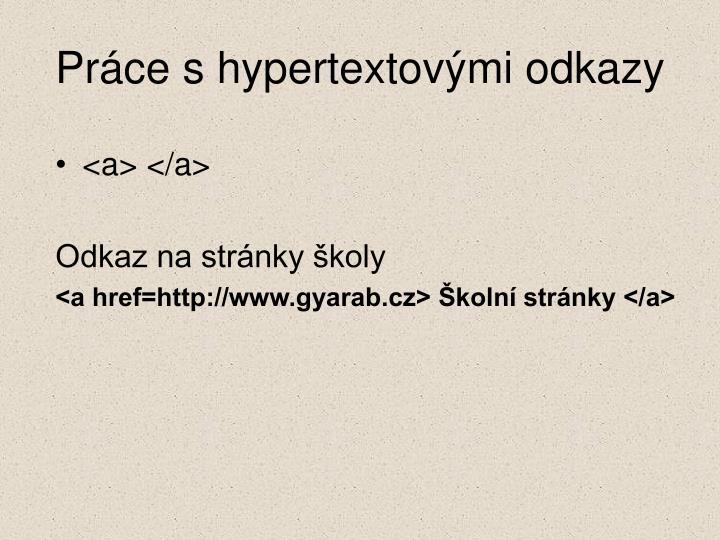 Práce s hypertextovými odkazy