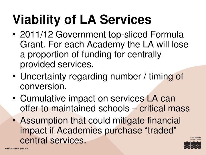 Viability of LA Services
