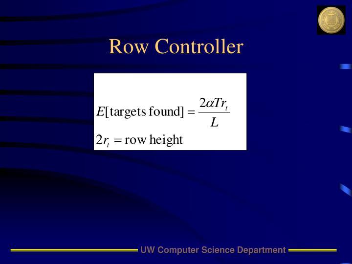 Row Controller