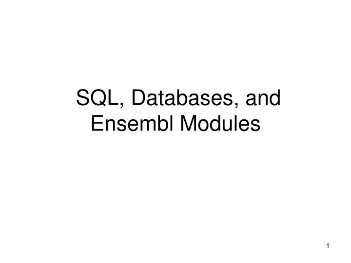 Sql databases and ensembl modules